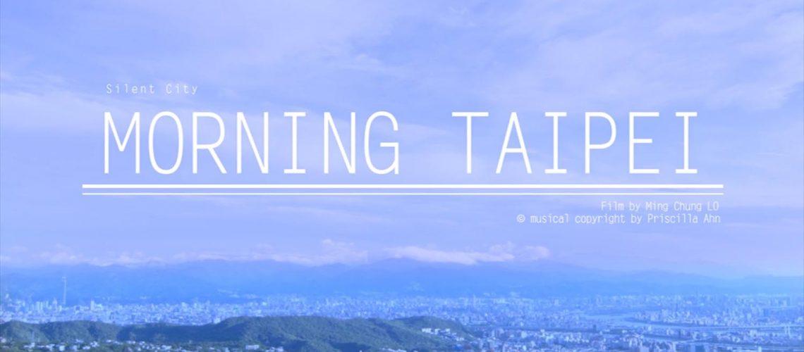 Morning Taipei 影片創作